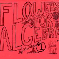 Flowers for Algebra No. 1